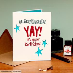 Yay It Is Your Birthday Card With Your Name