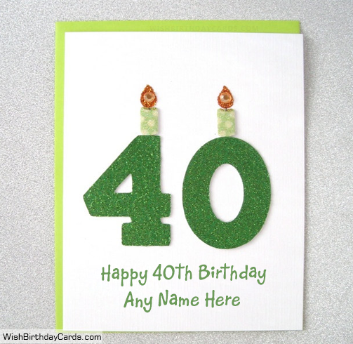 40th Free Birthday Cards With Name