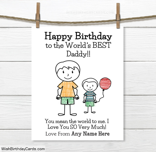 Happy Birthday Cards For Best Daddy With Son Name