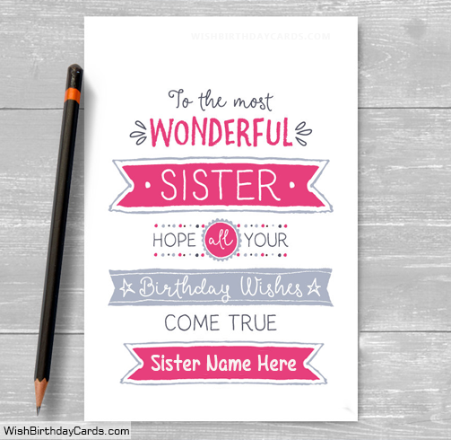 Wonderful Sister Birthday Cards With Name